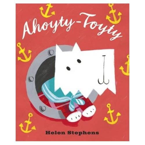 Ahoyty-Toyty ! - anglické knihy pro děti