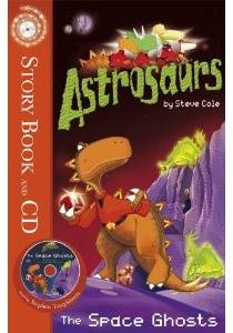 Astrosaurs: The Space Ghosts (book+CD)