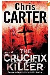 The Crucifix Killer (by Chris Carter)