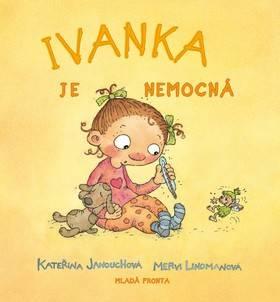 Ivanka je nemocná Mladá fronta
