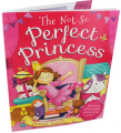 The Not so Perfect Princess