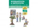 Kuliferda a jeho svět-Hyperaktivita a impulzivita - Pracujeme s předškolákem ADHD, pracovní sešit 3